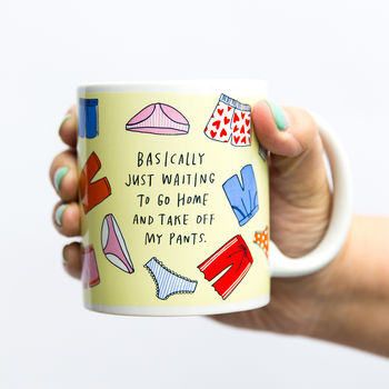'Take Off My Pants' Mug