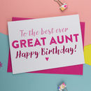 Best Ever Great Aunt, Great Auntie Birthday Card
