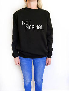 'Not Normal' Slogan Sweatshirt