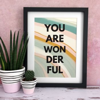 'You Are Wonderful' Abstract Supportive Print