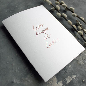 'Let's Hope It Lasts' Hand Foiled Wedding Card