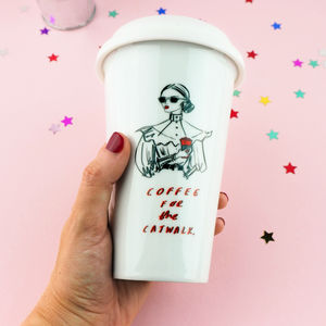 'Coffee For The Catwalk' Travel Mug