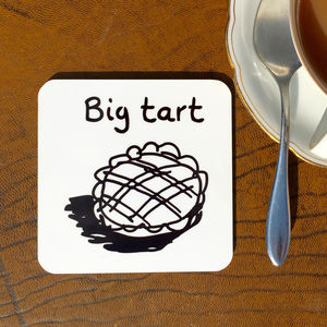 'Big Tart' Drinks Coaster - placemats & coasters