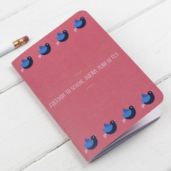 Birds Freedom To Dream Notebook