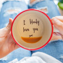 I Bloody Love You Handmade Mug