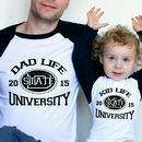 Dad Life/ Kid Life University Matching T Shirt Set
