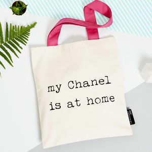 'My Other Bag Is Chanel' Tote Bag - bags