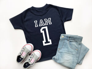 I Am One T Shirt, Varsity 1st Birthday Style