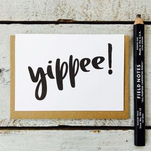 'Yippee!' Card - cards sent direct