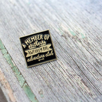 Awfully Big Adventure Club Enamel Pin