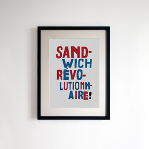 French Style Print 'Sandwich Revolutionnaire' - food & drink prints