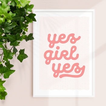 'Yes Girl Yes' Peach Pink And White Typography Print