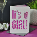 'It's A Boy' Or 'A Girl' New Baby Card