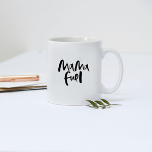 'Mama Fuel' New Mum Mug - tableware