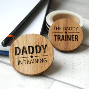 Daddy In Training Badge Set