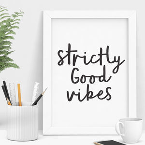 'Strictly Good Vibes' Typography Print - sale by category