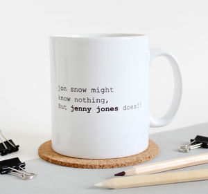 Jon Snow Might Know Nothing…But You Certainly Do Mug - kitchen