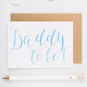 'Daddy To Be!' Card - new baby cards