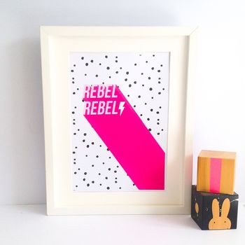 Rebel Rebel Typography Print