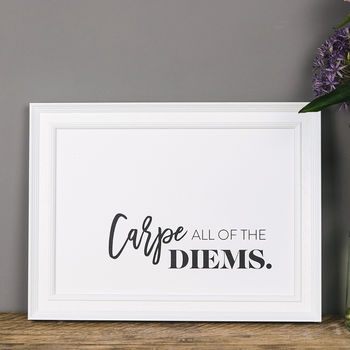 Carpe Diem Motivational Quote Print