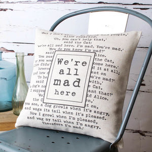 'We're All Mad Here' Cushion Cover - bedroom