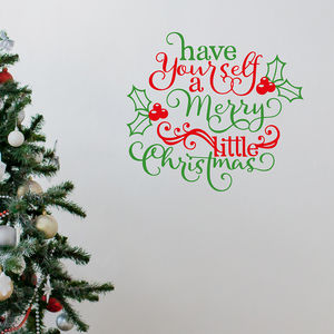 Have Yourself A Merry Little Christmas Wall Sticker - christmas wall stickers