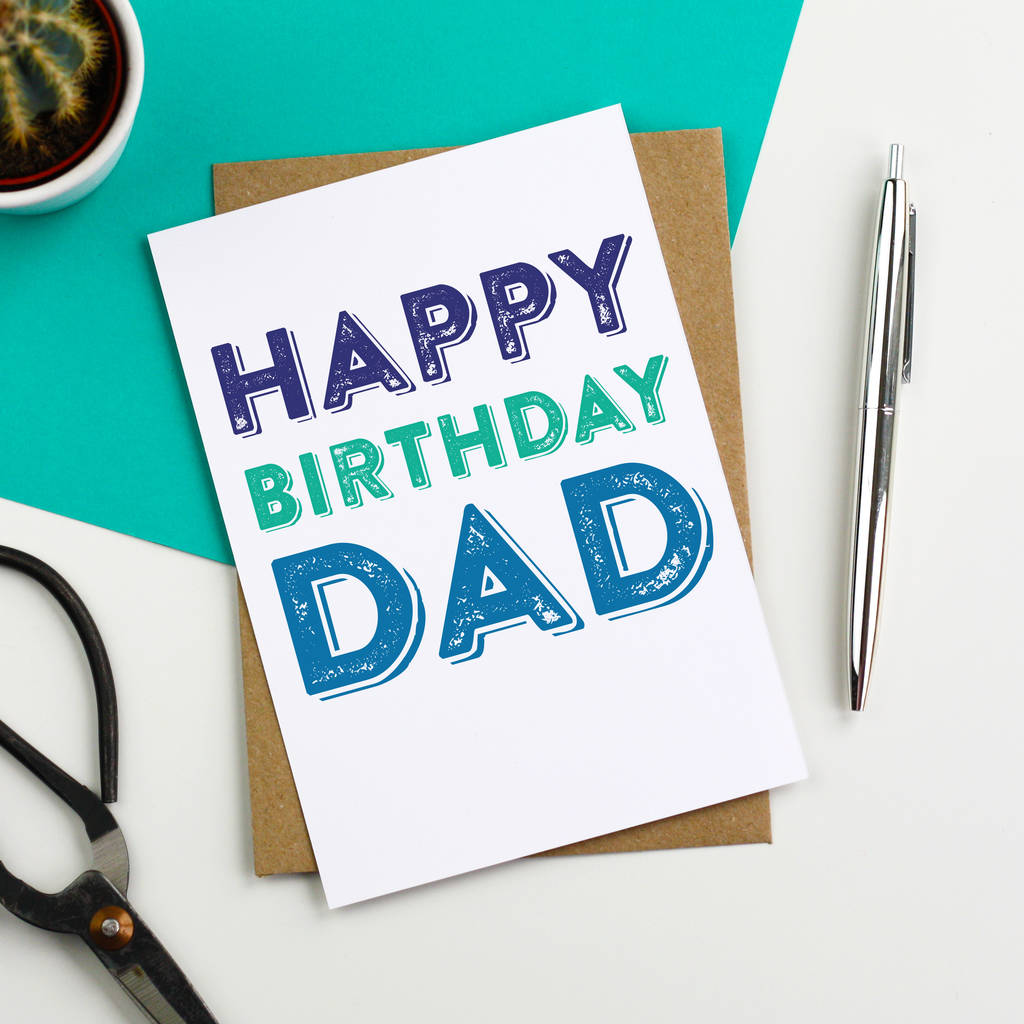 happy birthday dad colourful greetings card by do you punctuate – Happy Birthday Dad Card
