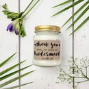 Personalised Thank You Bridesmaid / Chief B Maid Candle