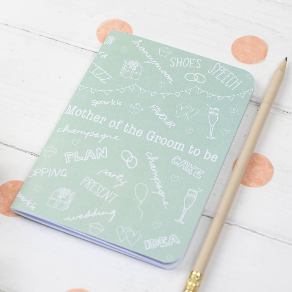 Mother Of The Groom Notebook
