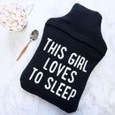 Loves Sleep Hot Water Bottle Cover