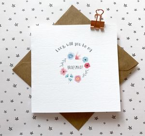 Will You Be My Bridesmaid Card - be my bridesmaid?