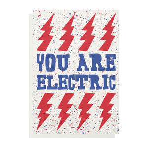 You Are Electric Greetings Card - love & romance cards