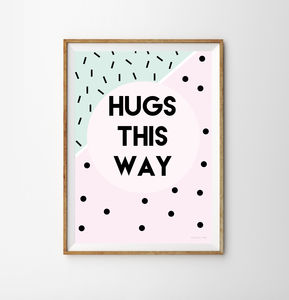 Hugs This Way Typographic Children's Print - what's new