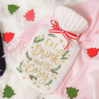 Eat, Drink And Be Cosy, Christmas Hot Water Bottle