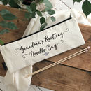 Grandma's Knitting Personalised Knitting Needle Case