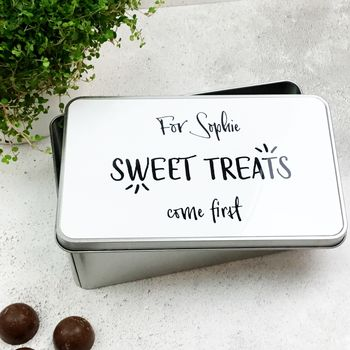 Personalised 'Sweet Treats Come First' Tin