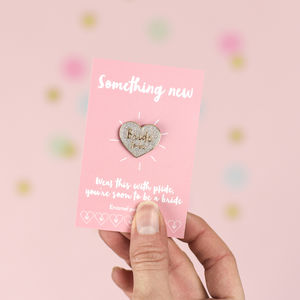 'Bride To Be' Heart Enamel Pin Badge - engagement gifts