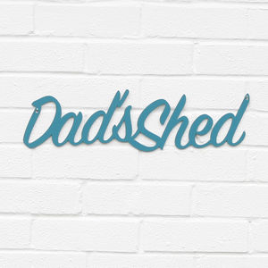'Dad's Shed' Metal Sign - gifts for fathers