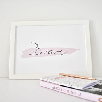 'Brave' Contemporary Typography Print