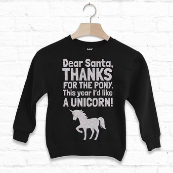 Dear Santa I'd Like A Unicorn Kids Christmas Sweatshirt