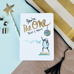 'You're The One That I Want' Card