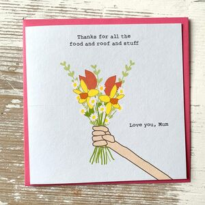 'Thanks For All The Food…And Stuff' Mother's Day Card