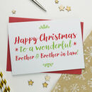 Christmas Card For Wonderful Brother And Brother In Law
