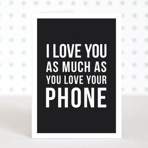 Phone Lover Funny Valentines Card