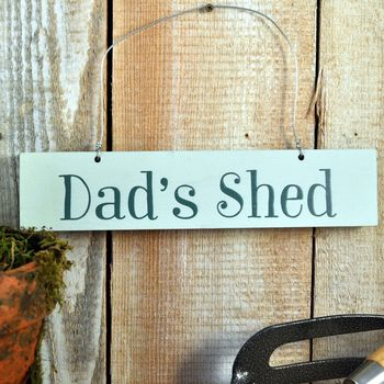 'Dad's Shed' Wooden Sign
