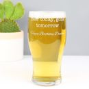 Engraved 'Beer Today Gone Tomorrow' Pint Glass