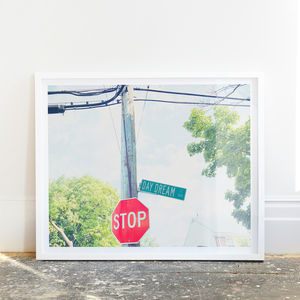 'Day Dream' American Street Sign Photographic Print - maps & locations