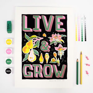 Live And Grow, Motivational Message, Art Print - modern graphic art