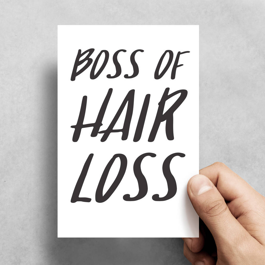 Boss Of Hair Loss Funny Fathers Day Or Birthday Card