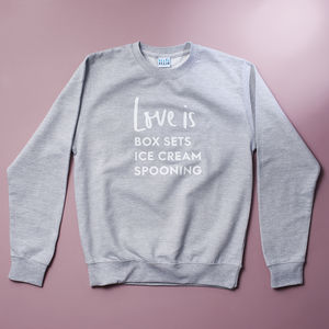 'Love Is Real' Personalised Favourite Things Valentines Sweatshirt - love is real